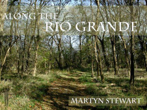 Along the Rio Grande